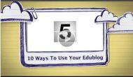 10 Ways to Use YourEdublog